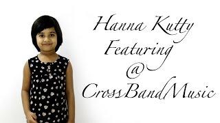 Hannah Kutty Intro New Malayalam Music Promo 2016 Cross Band Music