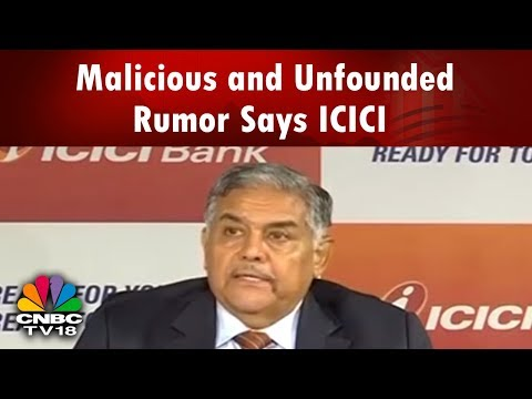 Kochhar-Dhoot Controversy: Malicious and Unfounded Rumor Says ICICI | CNBC TV18