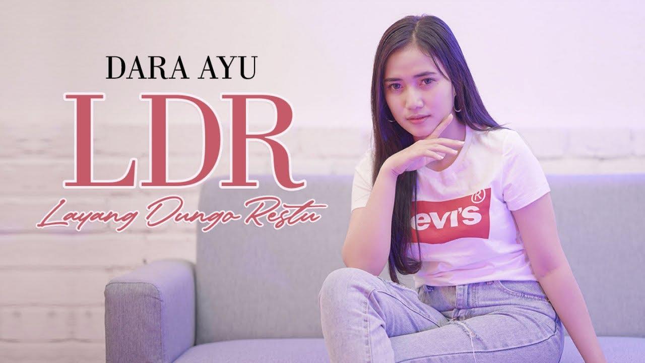 Download Dara Ayu - L.D.R ( Layang Dungo Restu )   - Official Music Video MP3 Gratis