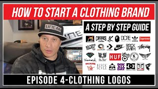 How To Start A Clothing Brand - Episode 4 Clothing Logos