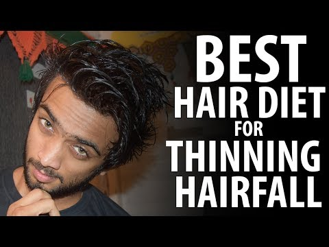How to Fix HAIR FALL and HAIR THINNING Best Diet for Hair Growth