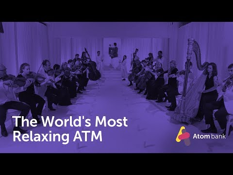 The World's Most Relaxing ATM