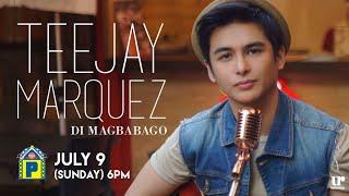 Teejay Marquez - Di Magbabago ( Official MV Teaser )