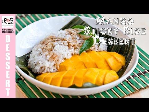 How to make Mango Sticky Rice Dessert | Roti n Rice