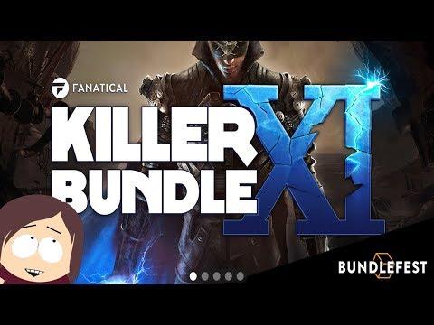 Fanatical Killer Bundle XI    10 Good Games for $4.99