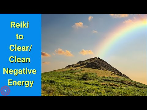 How to Clear/Clean/Remove Negative Energy