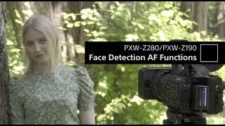 Sony| PXW-Z280/PXW-Z190 | Face Detection AF (Auto Focus) video
