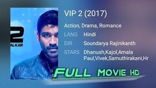 VIP 2 Movie Dhanush Kajol 2017