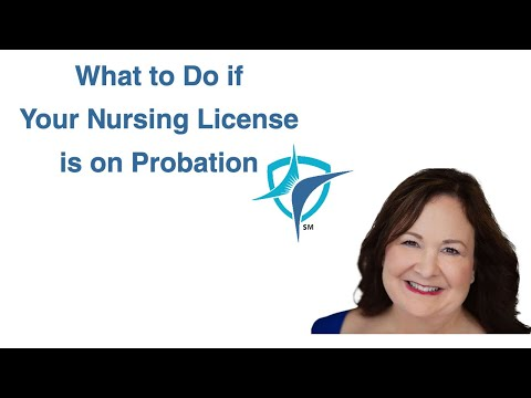 What to Do if Your Nursing License is on Probation