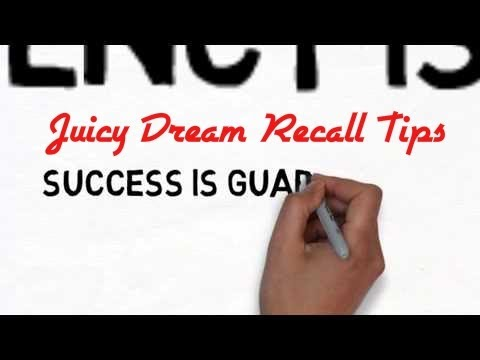 Confidential Dream Recall Techniques & Tips - How To Remember Your Dreams