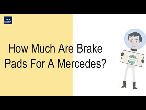 How Much Are Brake Pads For A Mercedes?
