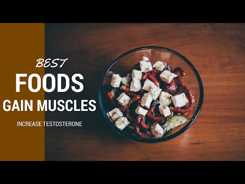 Best Foods for Muscle Building and Increasing Testosterone Naturally
