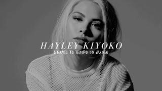 hayley kiyoko - gravel to tempo 3D (wear headphones!)
