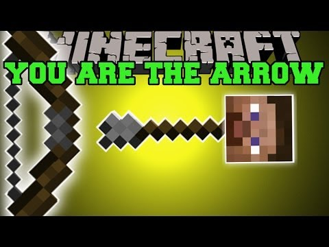 Minecraft: YOU ARE THE ARROW! (MAKE EPIC SHOTS WITH A BOW!) Mod Showcase