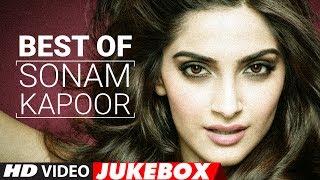 Best Of Sonam Kapoor Songs 2017 | Birthday Special | Video Jukebox 2017 | New Hindi Songs