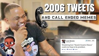 Reading Top 30 Tweets From 2006 and Call Ended Memes (pt 2) | Alonzo Lerone