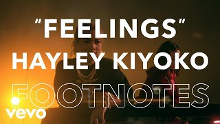 "Hayley Kiyoko - ""Feelings"" Footnotes"
