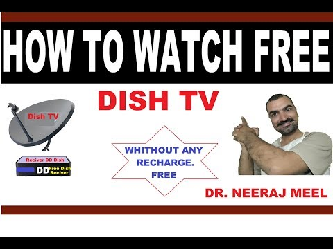 HOW TO WATCH FREE DISH WITHOUT RECHARGE