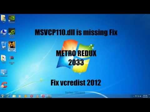 Metro Redux 2033 Fixed| MSVCP110.dll Is missing-fixed| Visual Redist. C++ Fix 2012|
