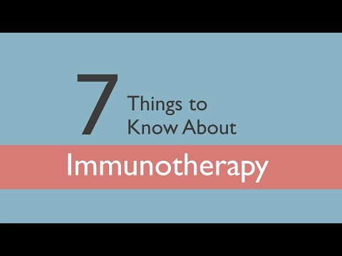 7 Things to Know About Immunotherapy