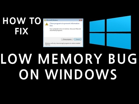 How to fix low memory bug with games in windows