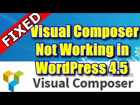 Visual Composer not Working in WordPress 4.5 to 5.1 Fixed [Solved]