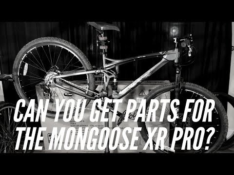 Can you get parts for the Mongoose XR Pro?