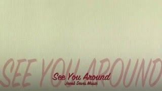 See You Around (Lyric Video) - Jacob Davis