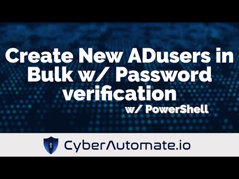 Create New Active Directory Users in Bulk with Password verification