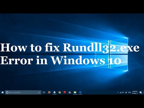 how to fix rundll32.exe on Windows 7, Windows 8 and Windows 10