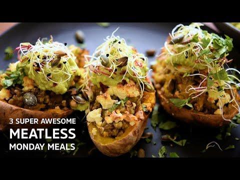 Meatless Monday - 3 Ways