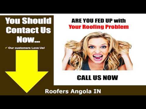 Roofers Angola IN - Call us at (888) 949-0006