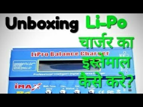 Unboxing of Lipo balance  charger // How to charge LI-PO batteries