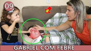 O MENINO PERDIDO - VICTOR GABRIEL COM FEBRE - PARTE 09