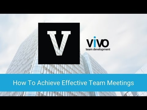 How To Achieve Effective Team Meetings