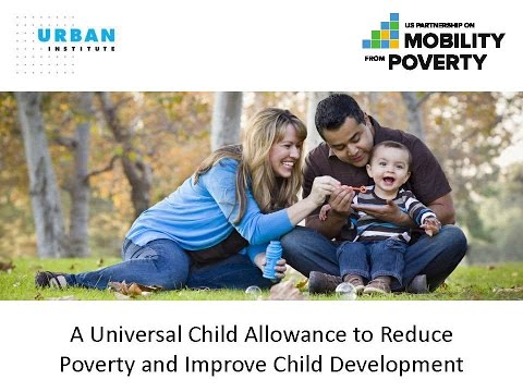 A Universal Child Allowance to Reduce Poverty and Improve Child Development