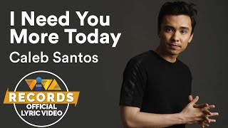 "Caleb Santos — I Need You More Today | from ""100 Tula Para Kay Stella"" OST [Official Lyric Video]"