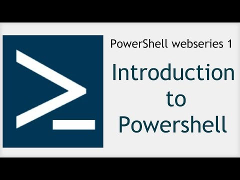 Powershell webseries 1 : Introduction to Powershell