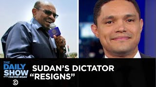 Sudan's Dictator Resigns & Kim Kardashian Plans to Become a Lawyer | The Daily Show
