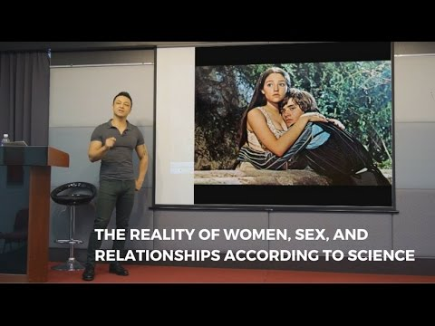 The Reality of Women, Sex, and Relationships According to Science - a talk by David Tian, Ph.D.