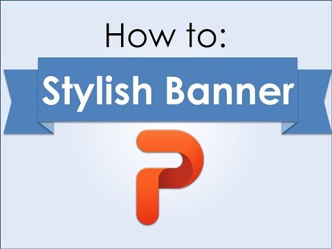 How to make a Stylish Banner on PowerPoint