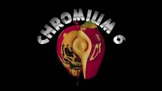 Chromium 6   For Whom the Bell Tolls (extended)