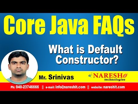 What is Default Constructor? | Core Java FAQs Videos