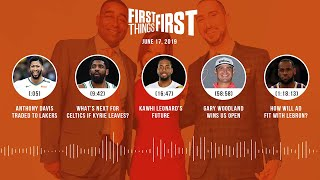 First Things First audio podcast(6.17.19)Cris Carter, Nick Wright, Jenna Wolfe   FIRST THINGS FIRST