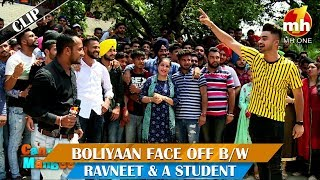 Boliyaan Phase Off B/W Ravneet & A Student || Canteeni Mandeer || MH One