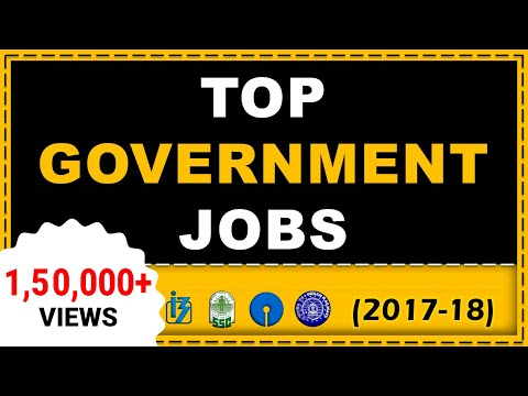Top 10 Upcoming Government Job Exam 2017-18 (Apply Now!)