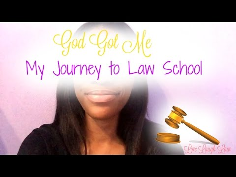 God Got Me - My Journey to Law School