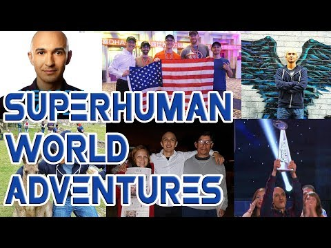 World Travels & Memory Championships - 2015 | SUPERHUMAN Adventures - Luis Angel