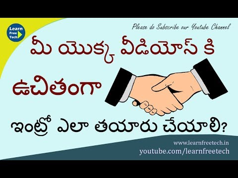 How to Create free Intros for Youtube Videos | Telugu Tutorial | Learn Free Tech