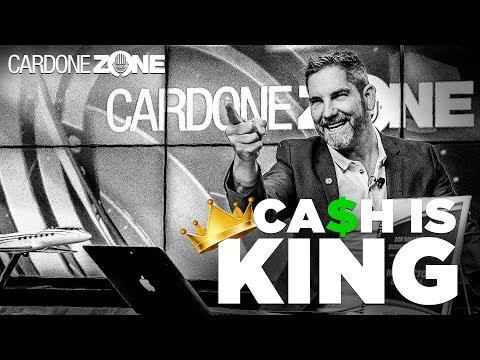Cash Is King - Cardone Zone